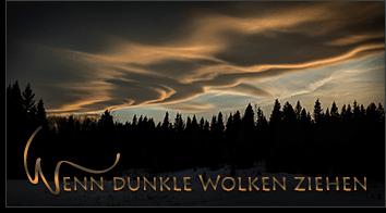 Wenn dunkle Wolken ziehen - Komposition von Heidrun Dolde